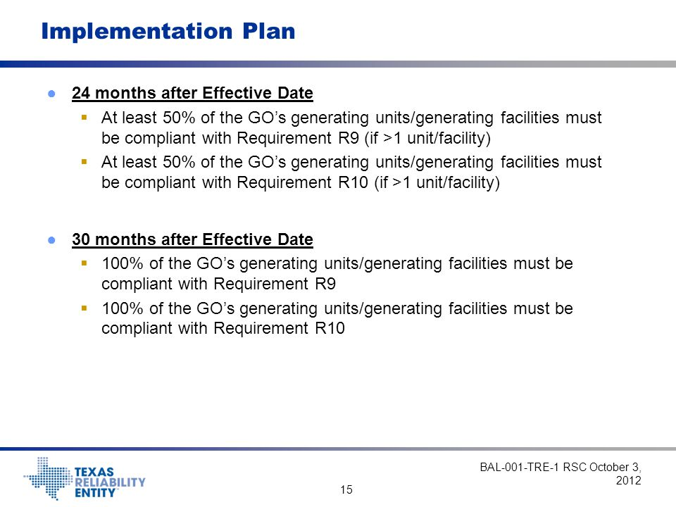Implementation Plan 24 months after Effective Date
