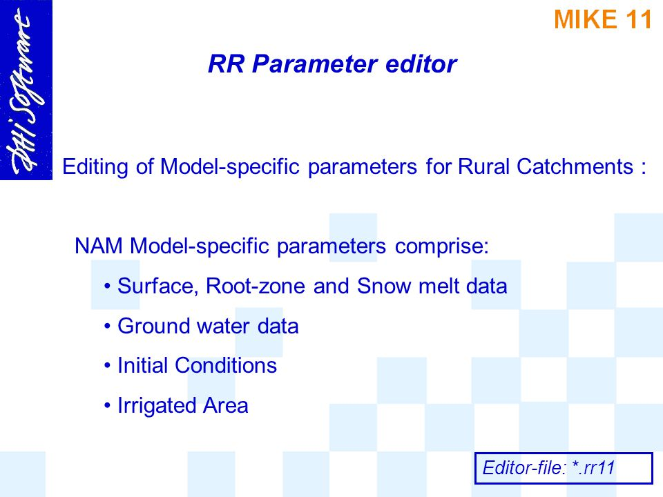 RR Parameter editor Editing of Model-specific parameters for Rural Catchments : NAM Model-specific parameters comprise: