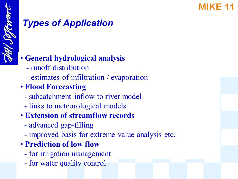 Types of Application General hydrological analysis