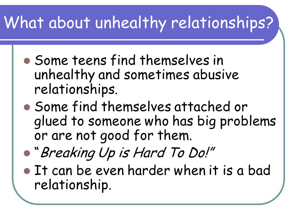 What about unhealthy relationships