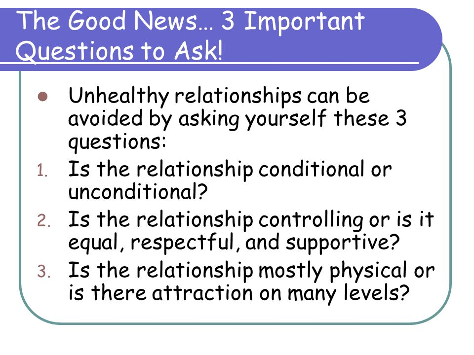 The Good News… 3 Important Questions to Ask!