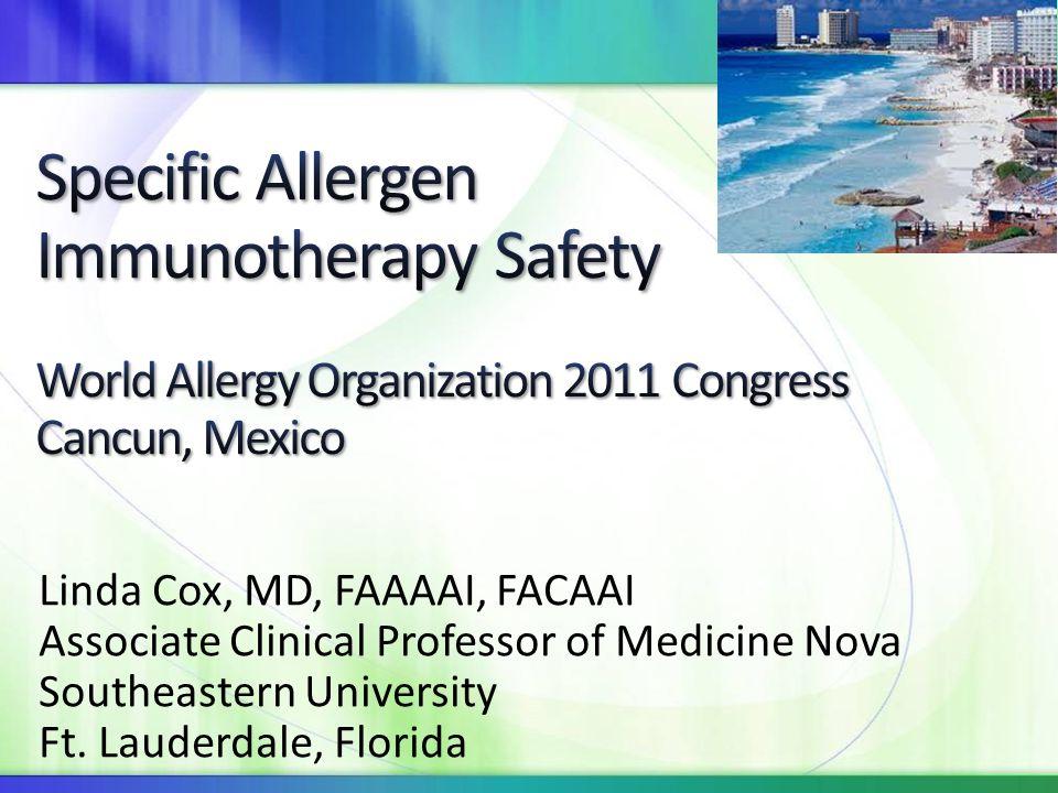 Specific Allergen Immunotherapy Safety World Allergy Organization 2011 Congress Cancun, Mexico