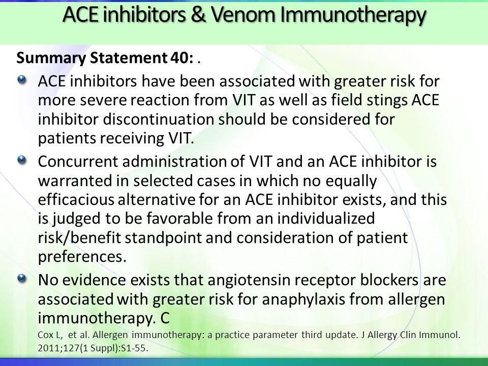 ACE inhibitors & Venom Immunotherapy