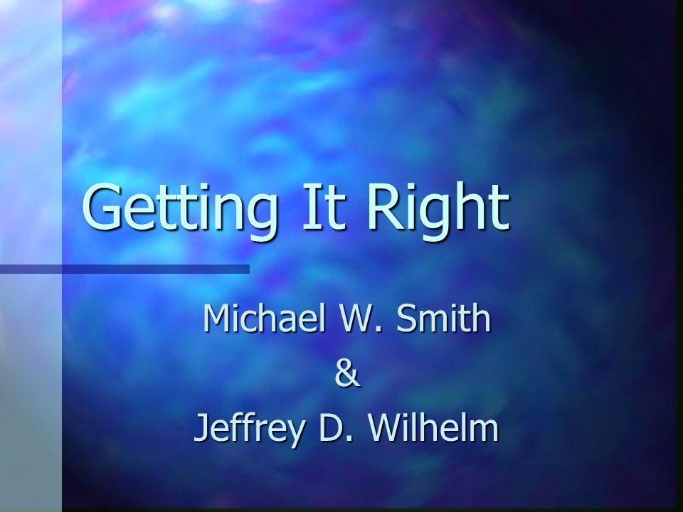 Michael W. Smith & Jeffrey D. Wilhelm