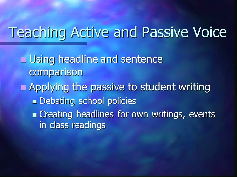 Teaching Active and Passive Voice