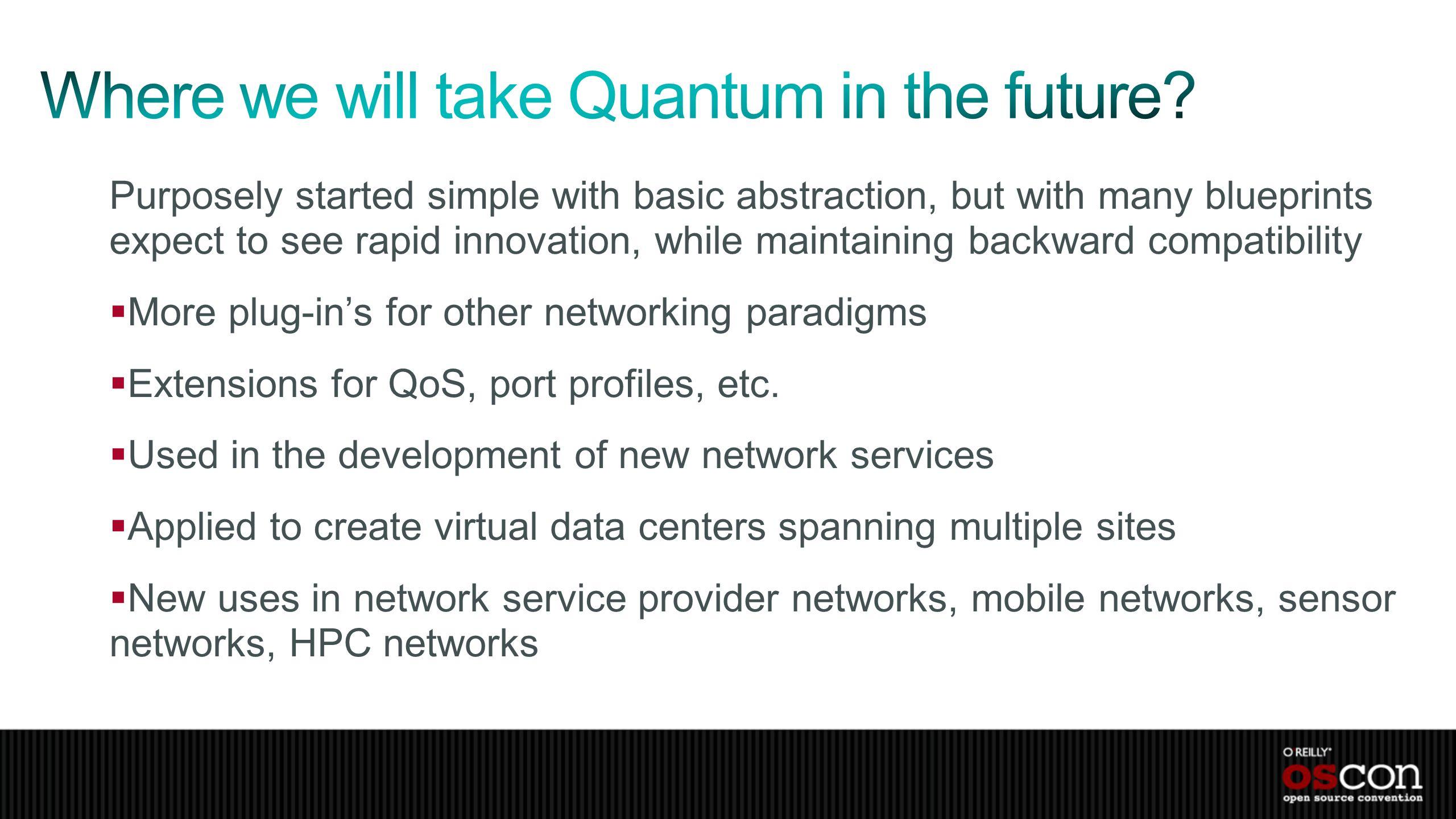 Where we will take Quantum in the future