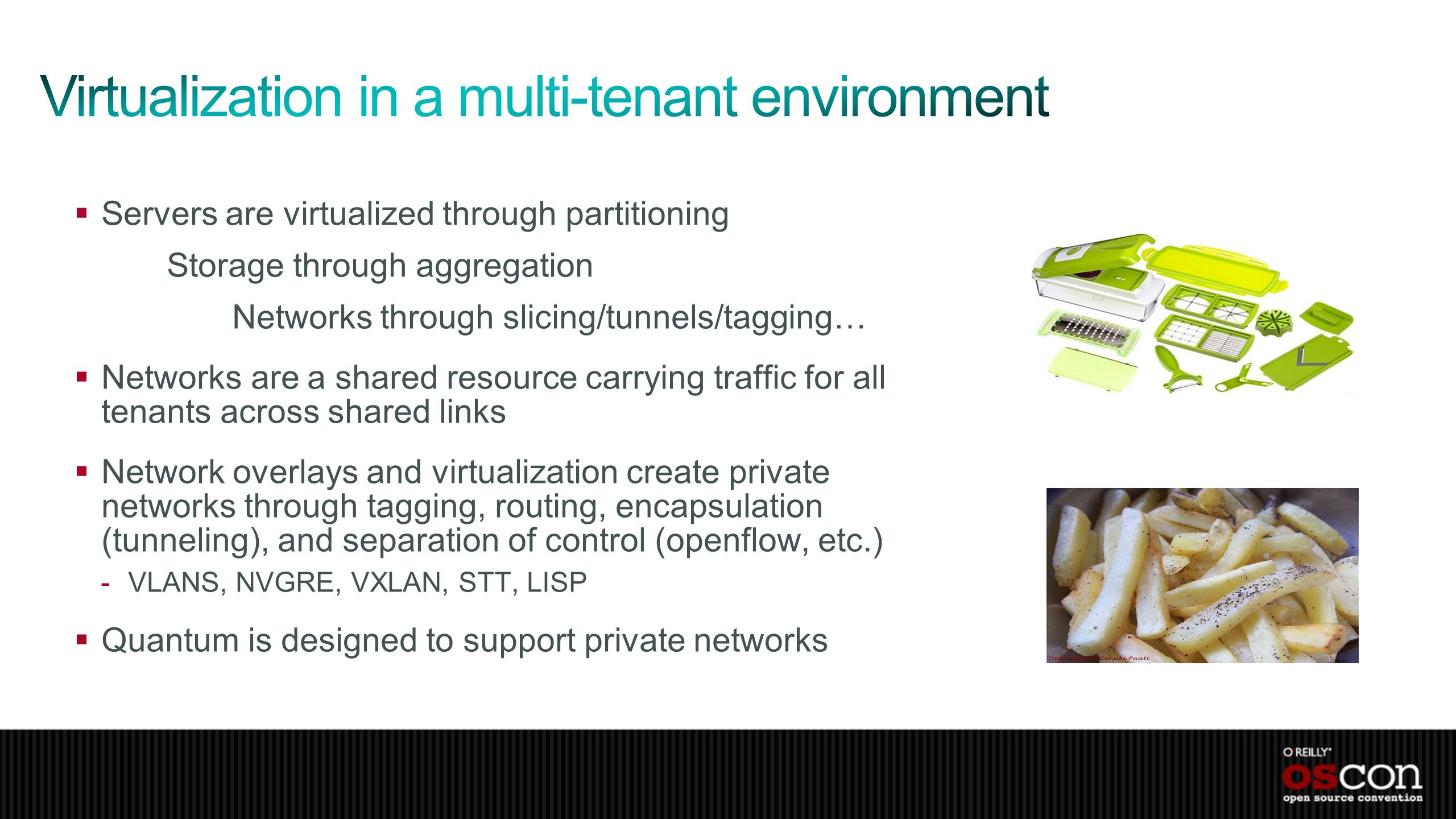 Virtualization in a multi-tenant environment
