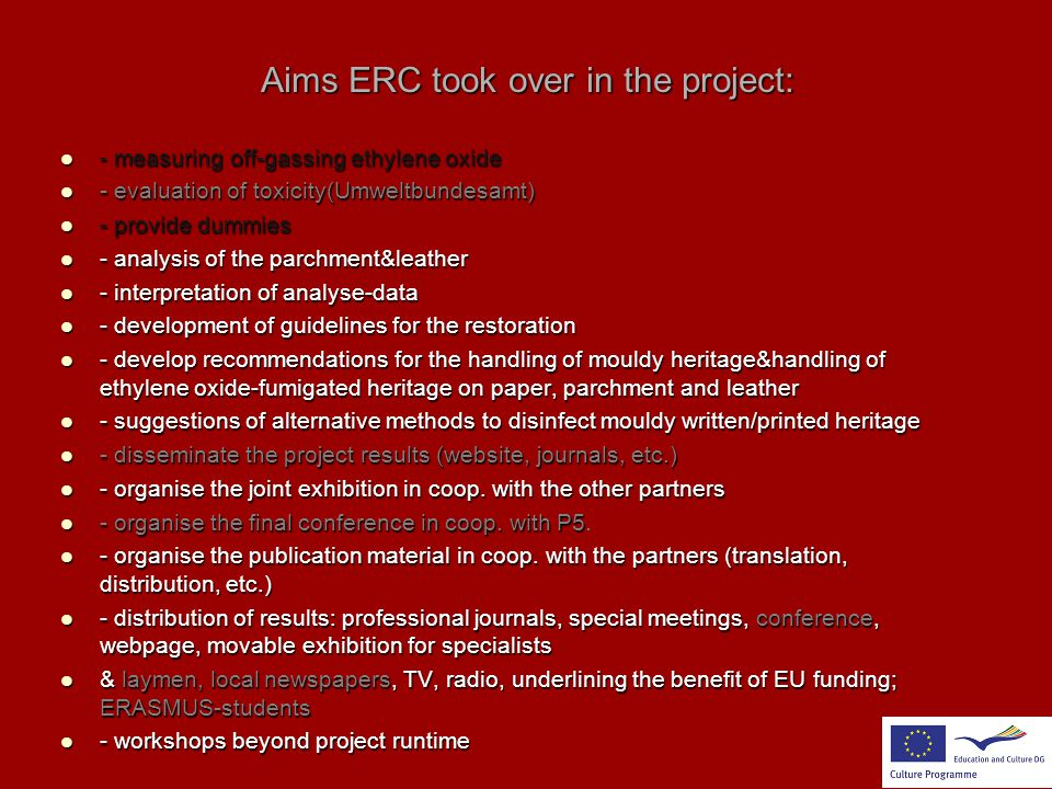Aims ERC took over in the project:
