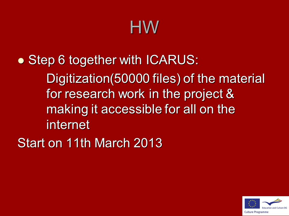 HW Step 6 together with ICARUS: