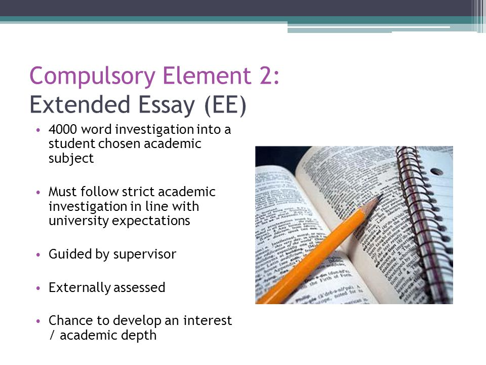 Compulsory Element 2: Extended Essay (EE)