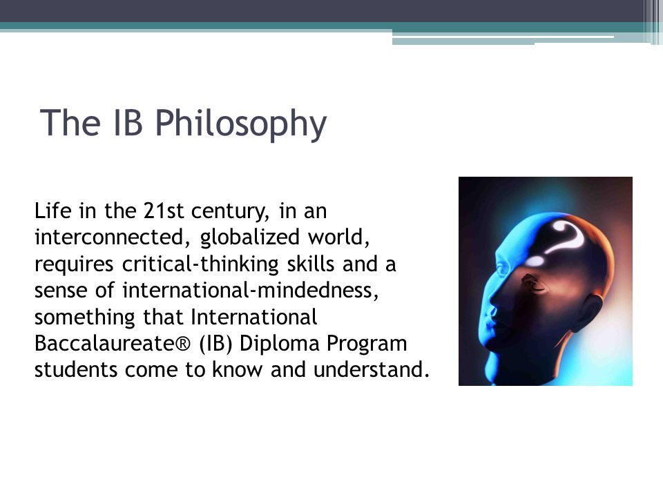 The IB Philosophy