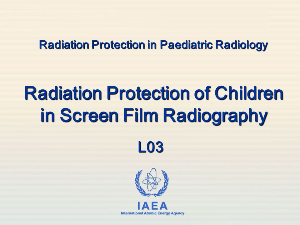 Radiation Protection in Paediatric Radiology