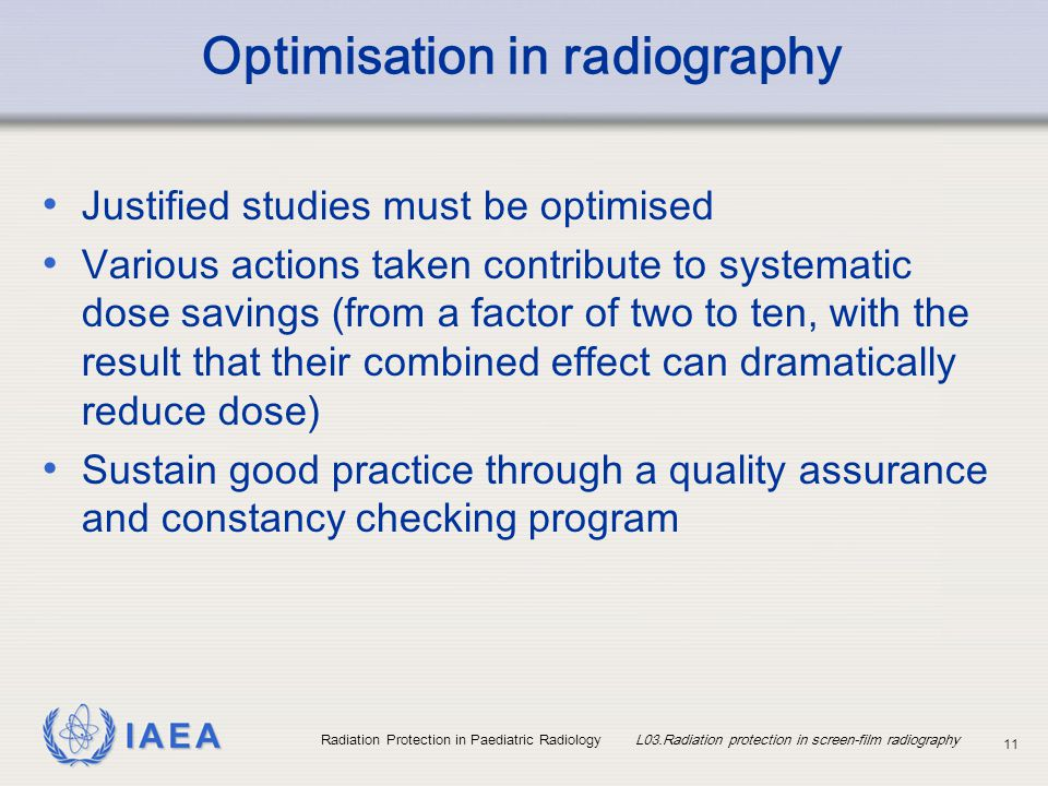 Optimisation in radiography
