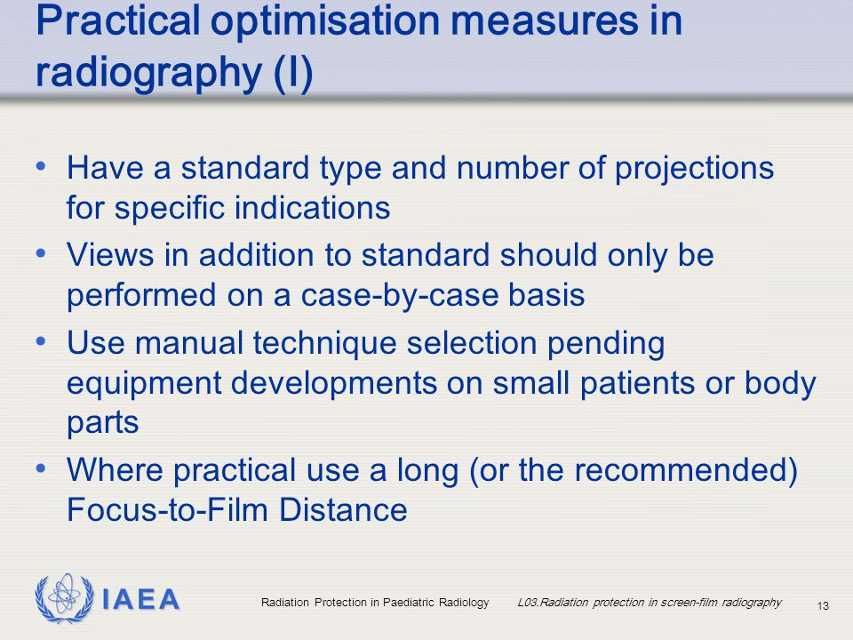 Practical optimisation measures in radiography (I)