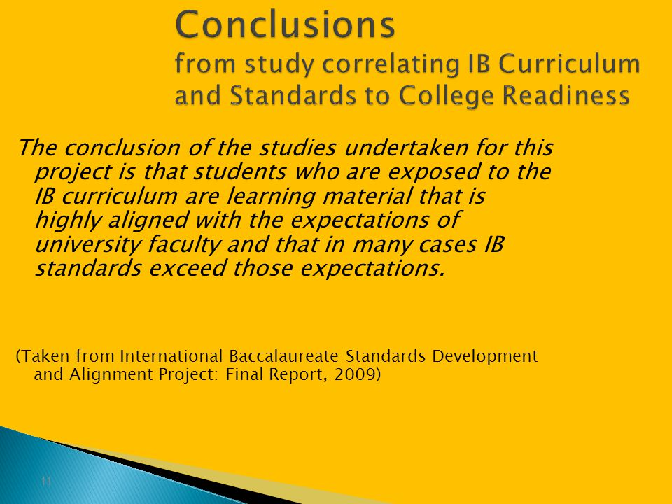 Conclusions from study correlating IB Curriculum and Standards to College Readiness