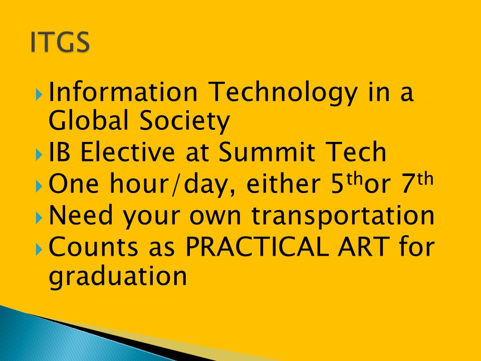 ITGS Information Technology in a Global Society