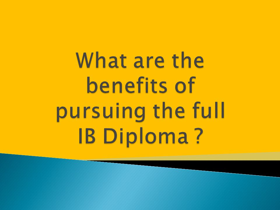 What are the benefits of pursuing the full IB Diploma