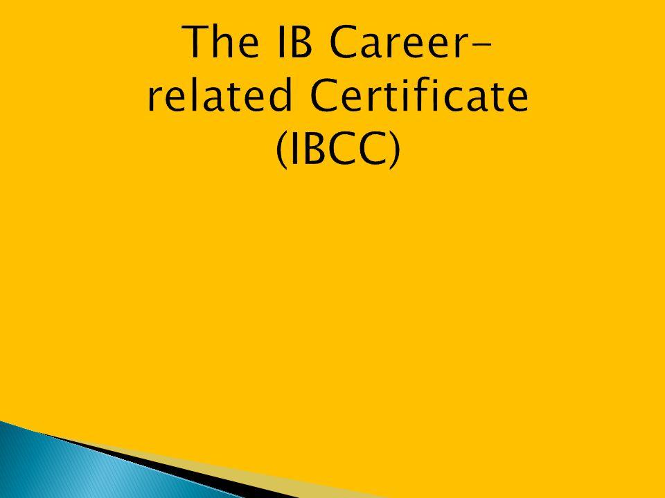 The IB Career-related Certificate (IBCC)