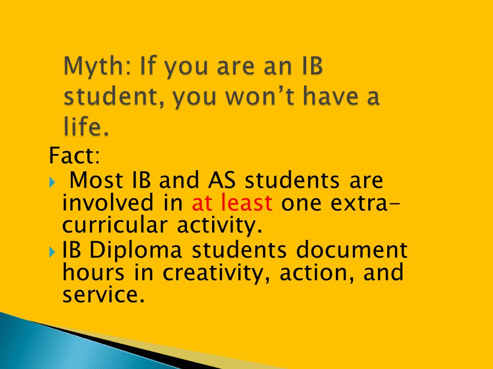 Myth: If you are an IB student, you won't have a life.