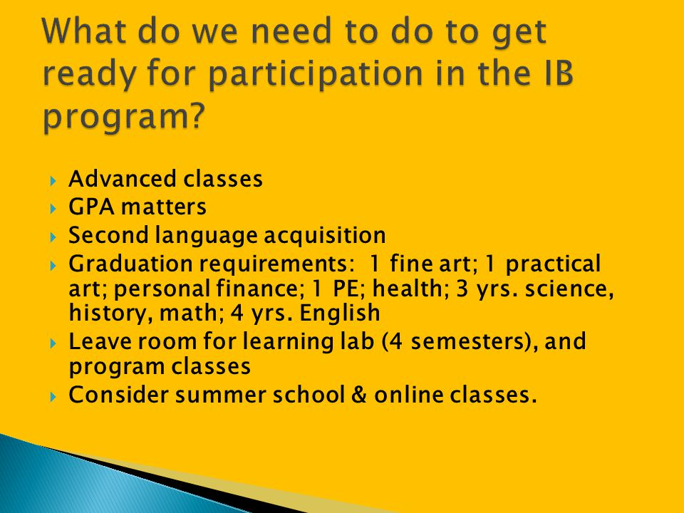What do we need to do to get ready for participation in the IB program