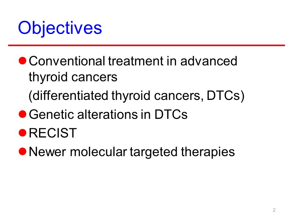 Objectives Conventional treatment in advanced thyroid cancers