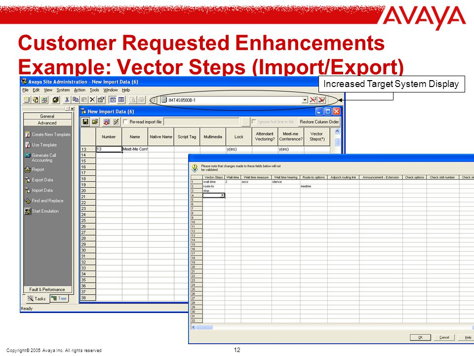 Customer Requested Enhancements Example: Vector Steps (Import/Export)
