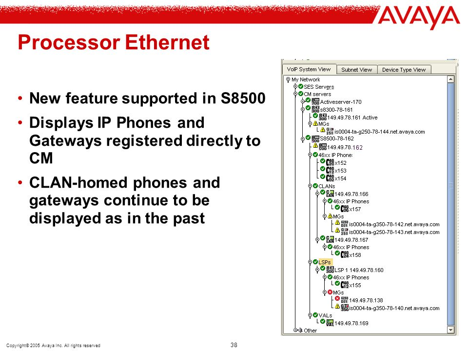 Processor Ethernet New feature supported in S8500