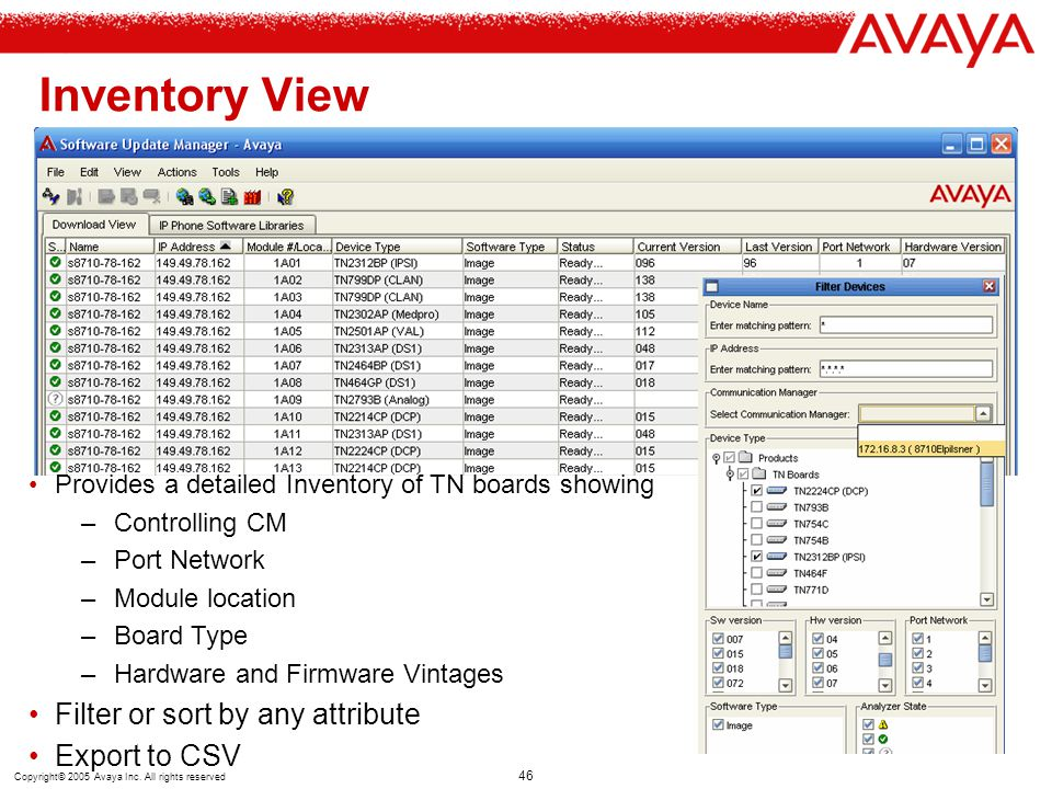 Inventory View Filter or sort by any attribute Export to CSV