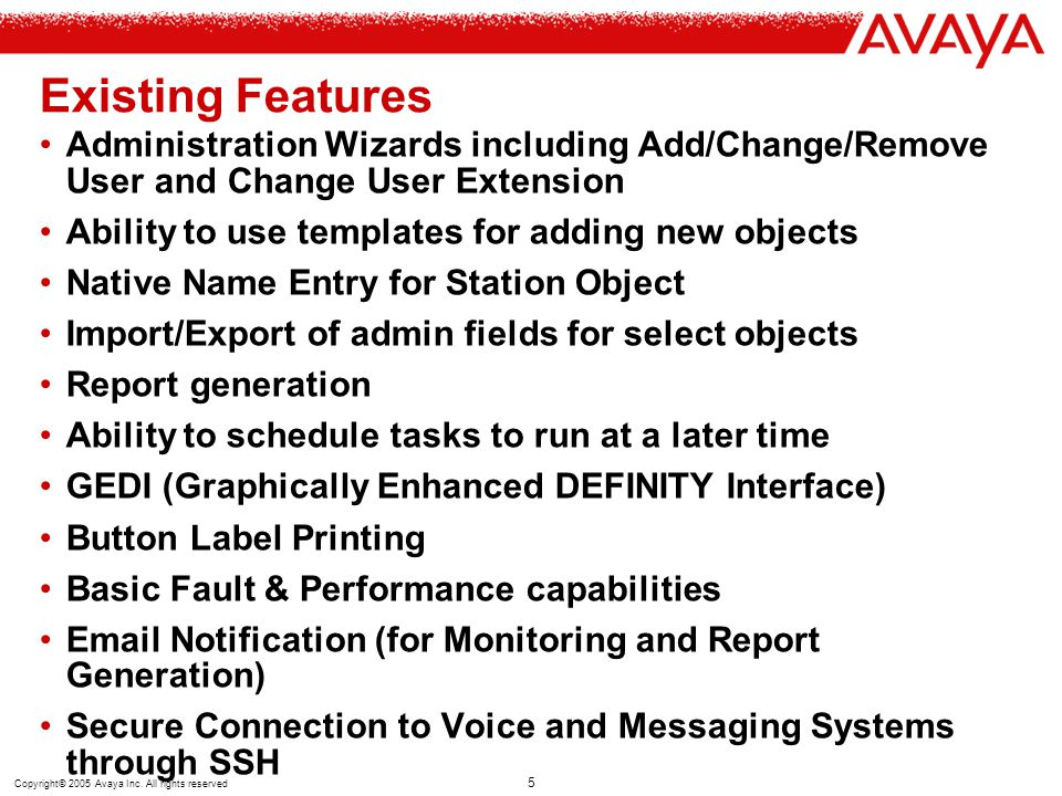 Existing Features Administration Wizards including Add/Change/Remove User and Change User Extension.