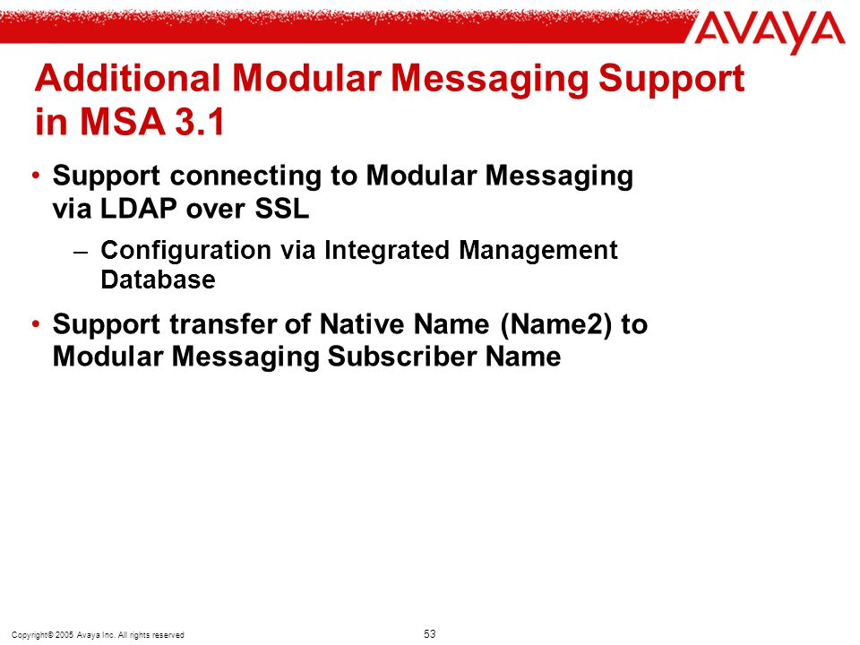 Additional Modular Messaging Support in MSA 3.1