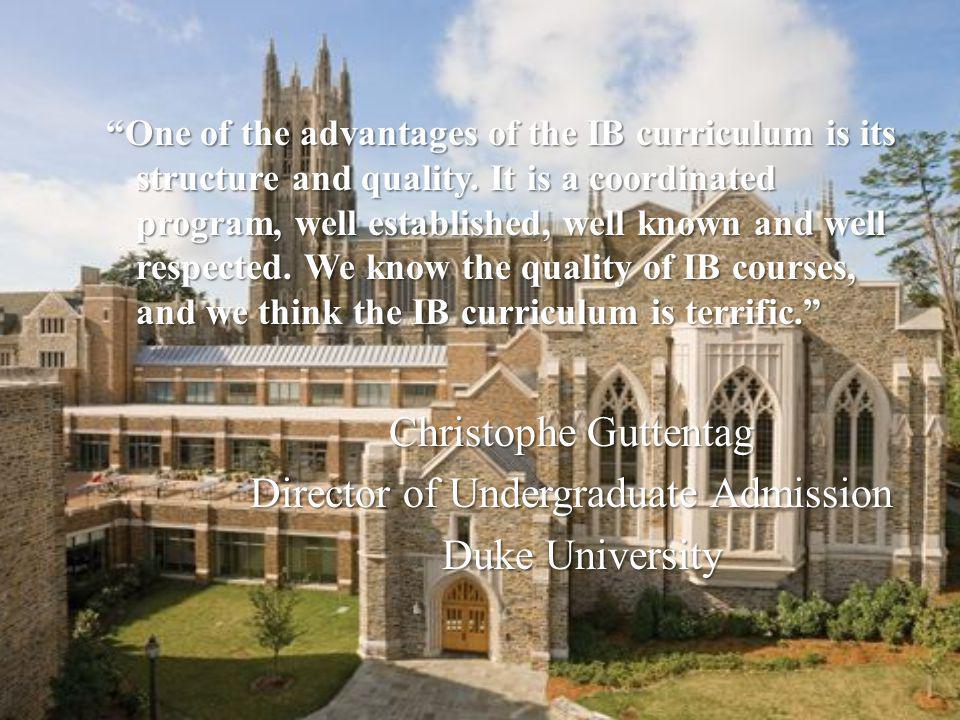 Director of Undergraduate Admission Duke University