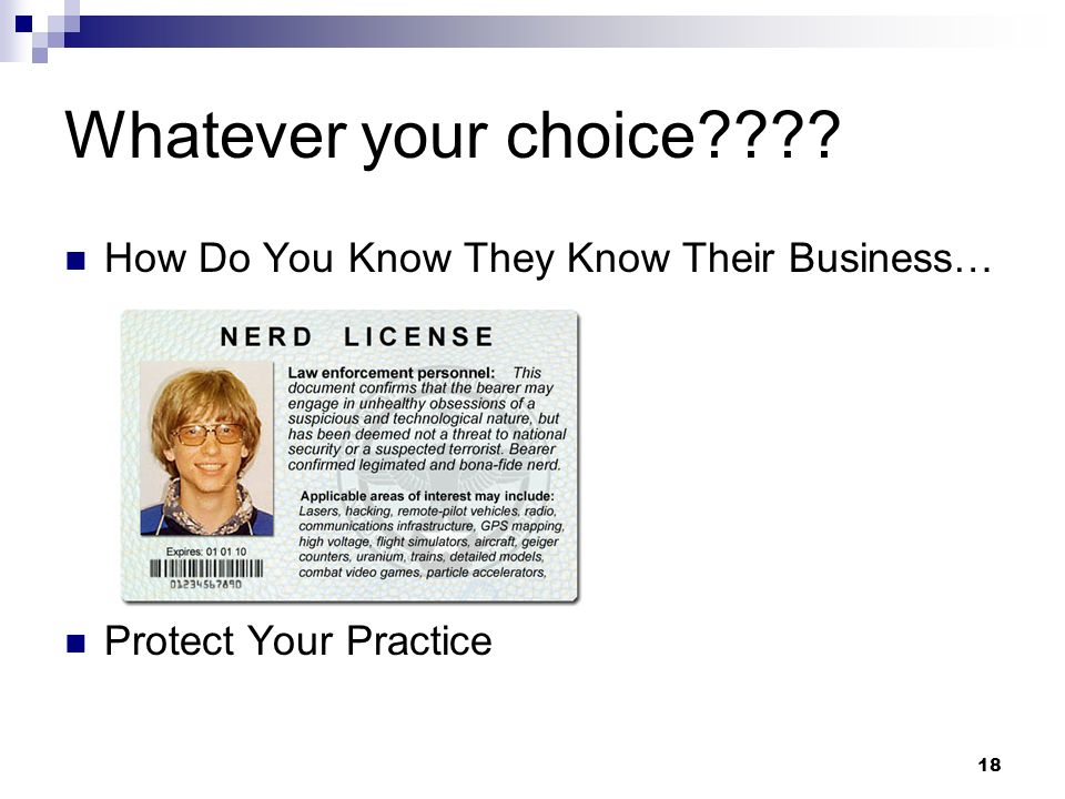 Whatever your choice How Do You Know They Know Their Business…