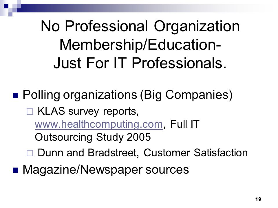 No Professional Organization Membership/Education- Just For IT Professionals.