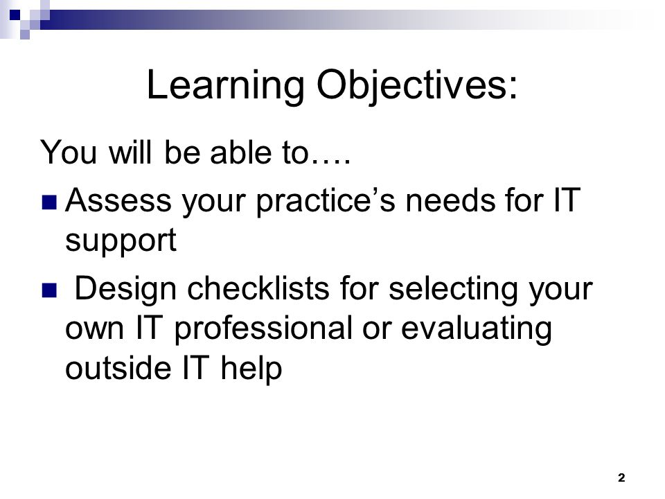 Learning Objectives: You will be able to….