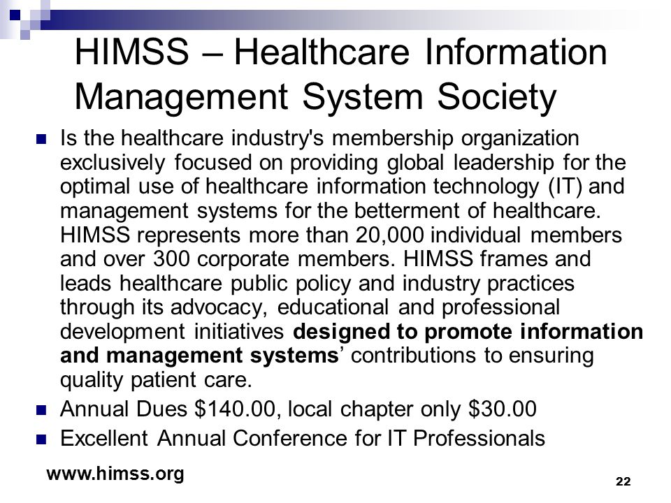 HIMSS – Healthcare Information Management System Society