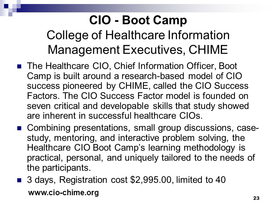 CIO - Boot Camp College of Healthcare Information Management Executives, CHIME