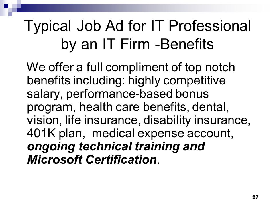 Typical Job Ad for IT Professional by an IT Firm -Benefits
