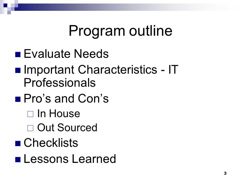 Program outline Evaluate Needs