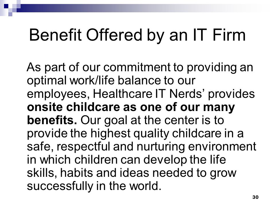Benefit Offered by an IT Firm