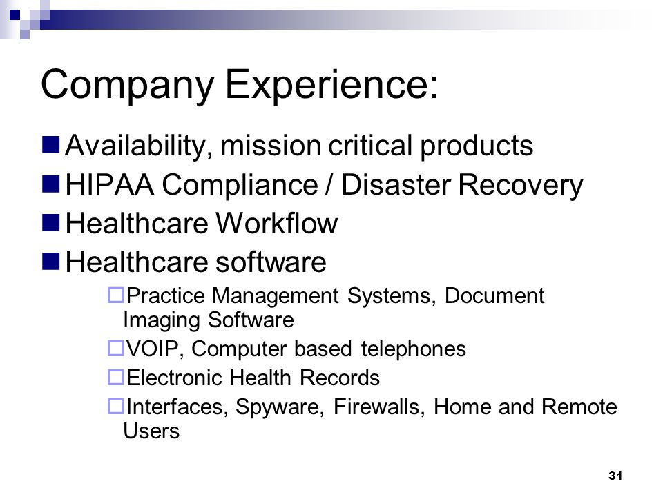 Company Experience: Availability, mission critical products