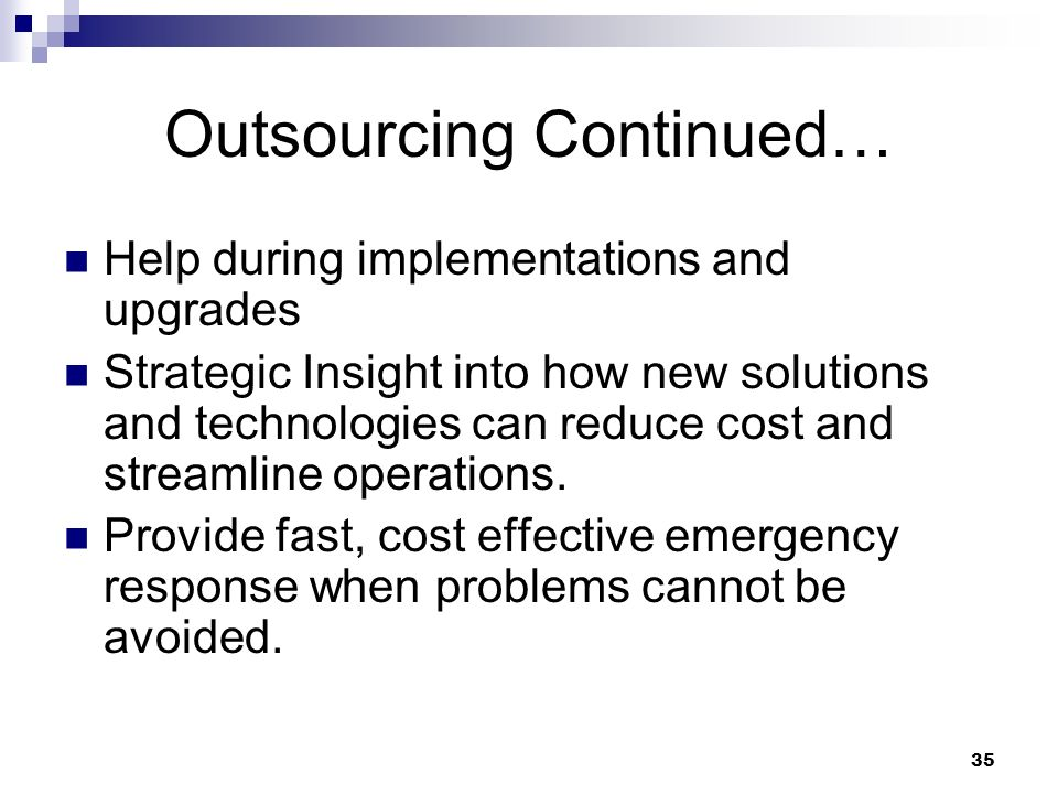 Outsourcing Continued…