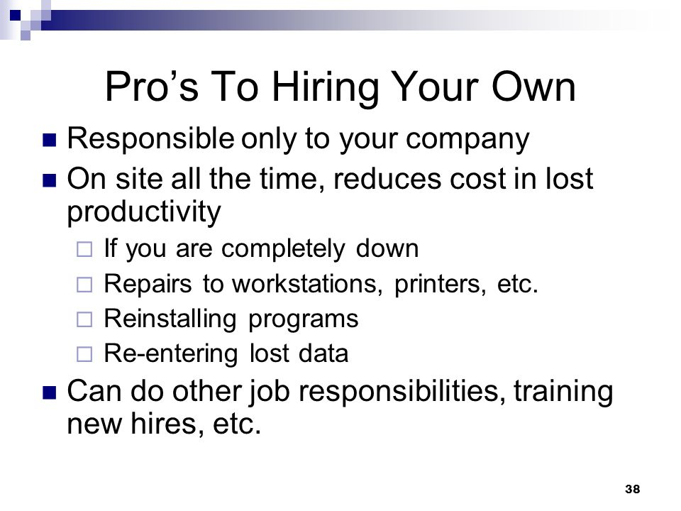 Pro's To Hiring Your Own