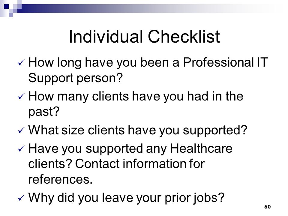 Individual Checklist How long have you been a Professional IT Support person How many clients have you had in the past
