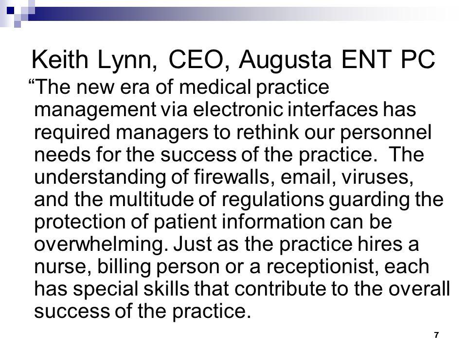 Keith Lynn, CEO, Augusta ENT PC