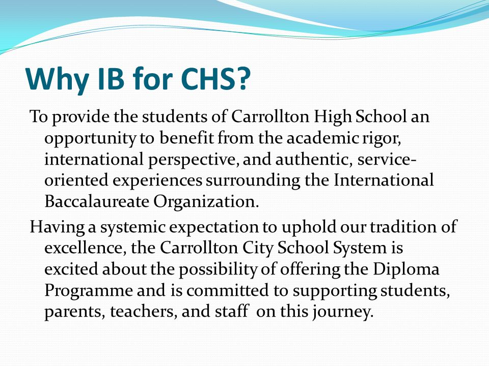 Why IB for CHS
