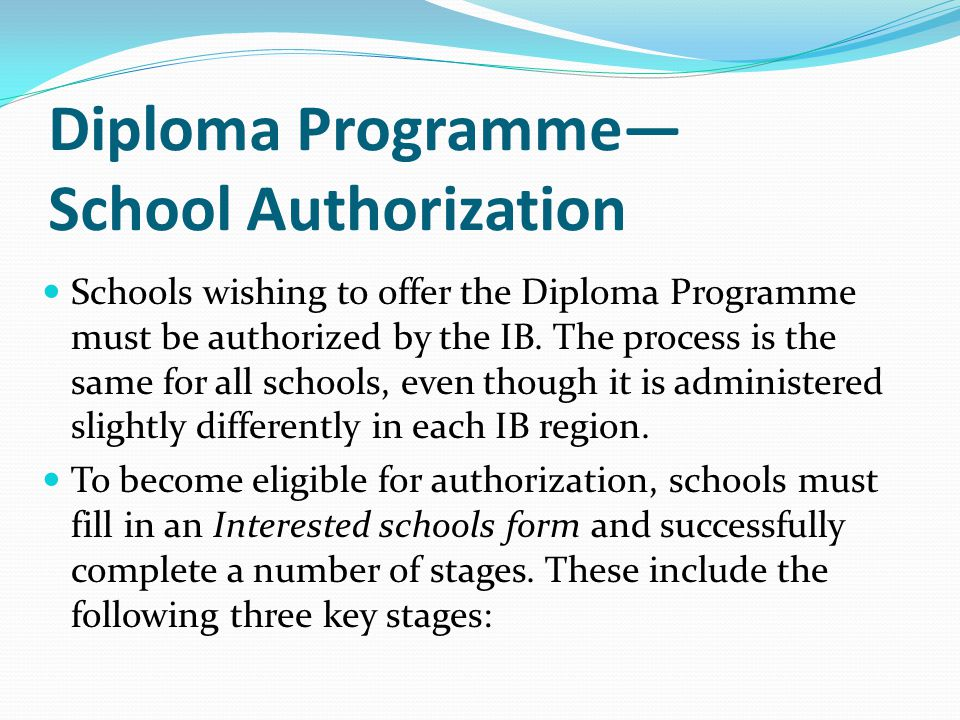 Diploma Programme— School Authorization