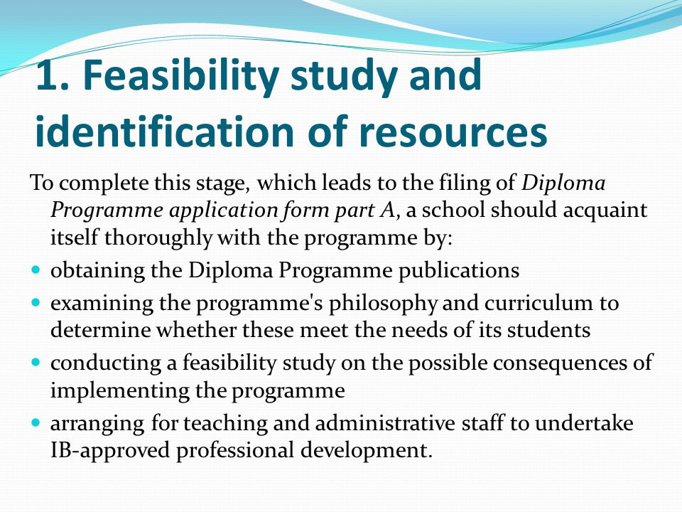 1. Feasibility study and identification of resources
