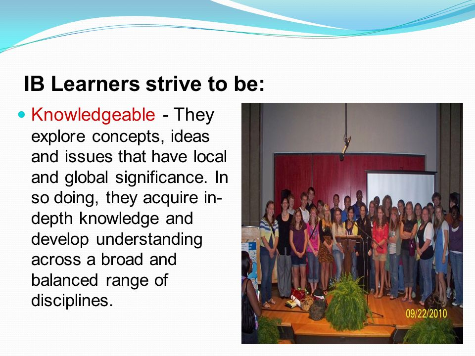 IB Learners strive to be: