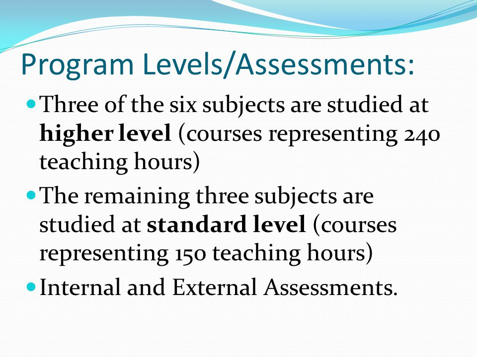 Program Levels/Assessments: