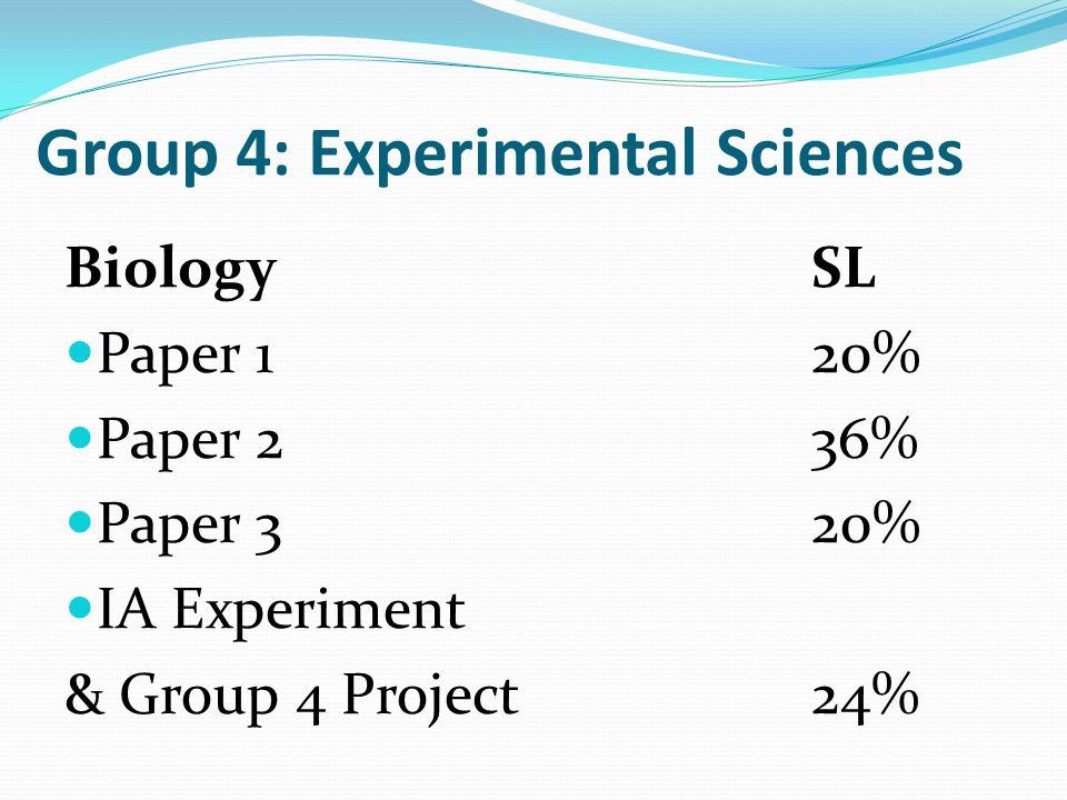 Group 4: Experimental Sciences